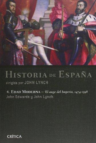 Edad Moderna : el auge del Imperio, 1474-1598 por John Edwards