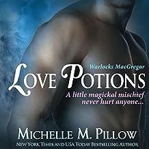 Love Potions: Warlocks MacGregor Book 1