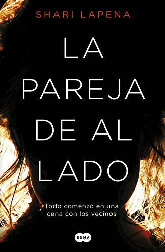 La pareja de al lado eBook: Shari Lapena: Amazon.es: Tienda Kindle