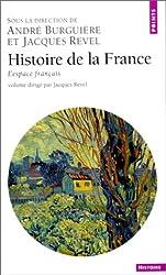 Histoire de la France, tome 1 : L'espace français
