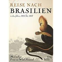 Reise nach Brasilien in den Jahren 1815 bis 1817