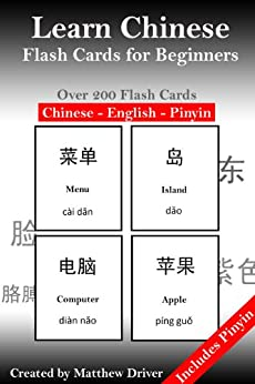 Learn Chinese - Flash Cards for Beginners by [Driver, Matthew]