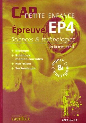 Epreuve EP4 Sciences et technologies CAP Petite enfance : Sujets et corrigés Sessions 2002-2003-2004