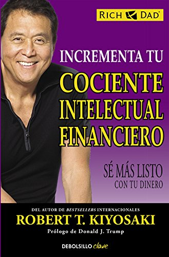 Incrementa Tu Cociente Intelectual Financiero (CLAVE)