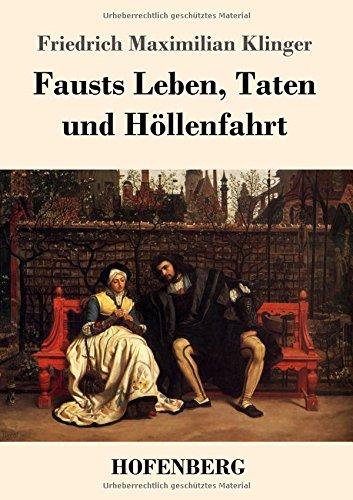 Fausts Leben, Taten und Höllenfahrt