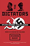 The Dictators – Hitler`s Germany, Stalin`s Russia