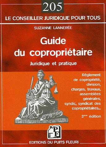 Guide du copropriétaire: Juridique et pratique