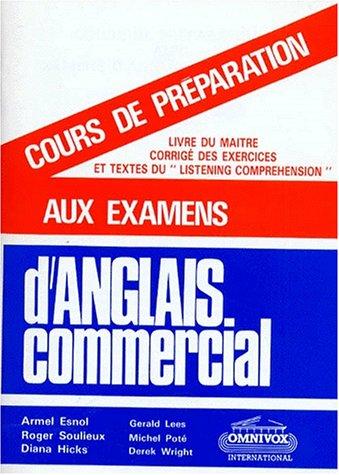 COURS DE PREPARATION AUX EXAMENS D'ANGLAIS COMMERCIAL