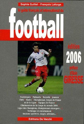 Le guide français et international du football