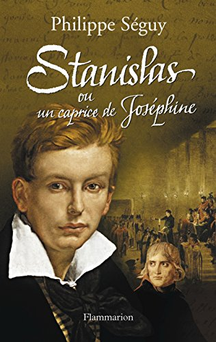 "<a href=""/node/7769"">Stanislas ou Un caprice de Joséphine</a>"