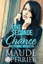 Une seconde chance: (littérature sentimentale)