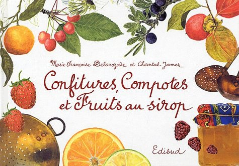 Confitures, compotes et fruits au sirop