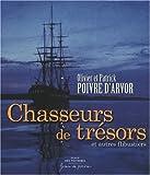 Chasseurs de trésors : Et autres flibustiers