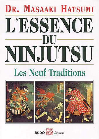 L'essence du ninjutsu : Les neuf traditions