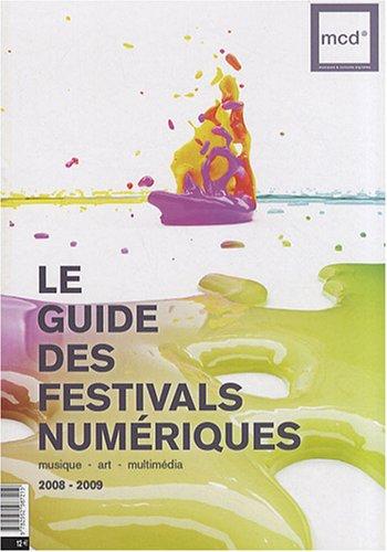 Le guide des festivals numériques