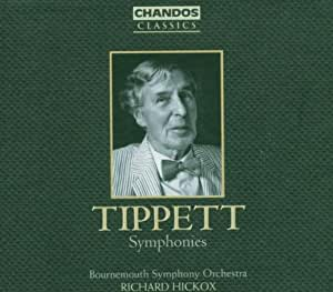 Tippett: Symphonies