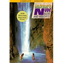 Lee Baxandall's World Guide to Nude Beaches & Resorts (Complete Updated)