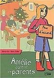 Amélie contre les parents