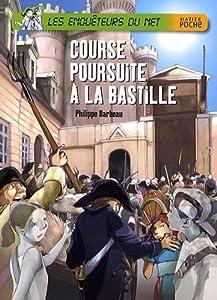 """Afficher """"Les Enquêteurs du Net Course poursuite à la Bastille"""""""