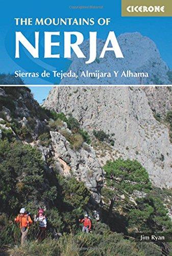 The Mountains of Nerja. Sierras de Tejeda, Almijara & Alhama. Cicerone. (International Walking)