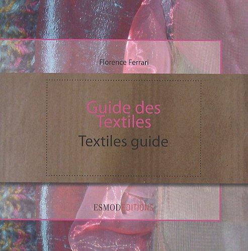 Guide des Textiles : Edtion bilingue français/anglais
