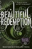 Beautiful Redemption (Book 4) (Beautiful Creatures)