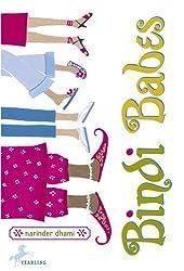 Bindi Babes (Bindi Babes (Paperback)) by Narinder Dhami (2005-11-08)