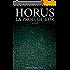 Horus La proie de l'or - Roman Egypte aventure amour policier ancienne historique