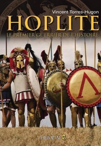 Hoplite: Le Premier Guerrier De L'histoire