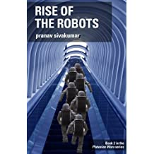 Rise of the Robots: Book #2 in the Plutonian Wars series