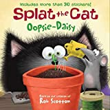 Splat the Cat: Oopsie-Daisy: Includes More than 30 Stickers!
