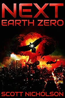 Earth Zero: A Post-Apocalyptic Thriller (Next Book 2) by [Nicholson, Scott]
