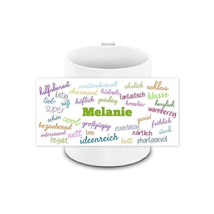 Tasse mit Namen Melanie und positiven Eigenschaften in Schreibschrift, weiss | Freundschafts-Tasse - Namens-Tasse