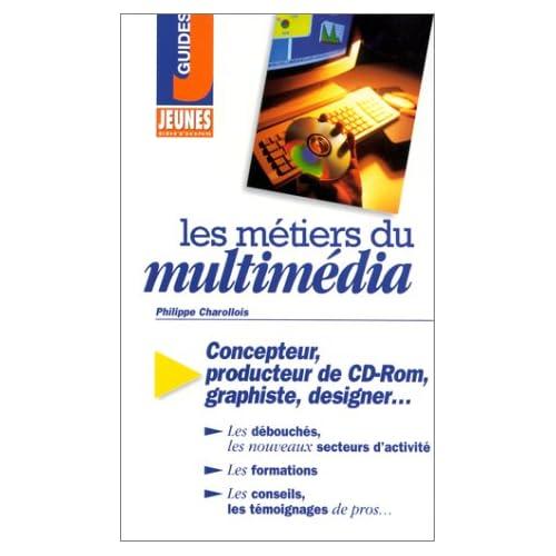 Les métiers du multimédia