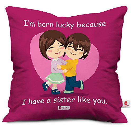 Rakhi Gift for Sister Siblings Cousin I am born Lucky Because I have sister like you Purple Printed 12x12 Cushion with Filler Quirky Bhaidooj Birthday Everyday Gifting