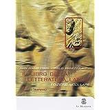 Il libro della letteratura latina. Per le Scuole superiori: 3