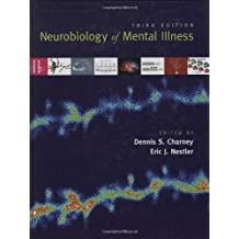 Neurobiology of Mental Illness by Dennis S. Charney (2008-12-04)