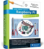 Raspberry Pi: Das umfassende Handbuch. Komplett in Farbe - inkl. Schnittstellen, Schaltungsaufbau, Steuerung mit Python u.v.m
