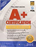 A+ Certification Interactive Video Course [VHS]