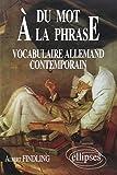 Du mot à la phrase : Vocabulaire allemand contemporain