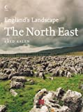 The North East: English Heritage Volume 7 (England's Landscape, Book 7)