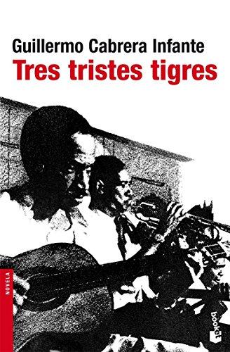 Tres Tristes Tigres descarga pdf epub mobi fb2