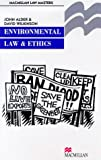 Environmental Law and Ethics (Palgrave Law Masters)