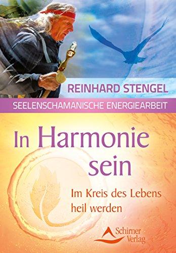 In Harmonie sein- Im Kreis des Lebens heil werden