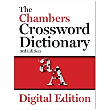 The Chambers Crossword Dictionary, 3rd edition (Chambers Crosswords)