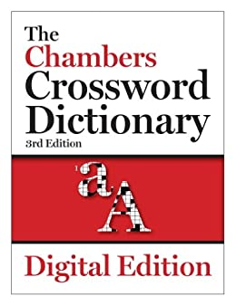 The Chambers Crossword Dictionary, 3rd edition (Chambers Crosswords) by [Chambers]