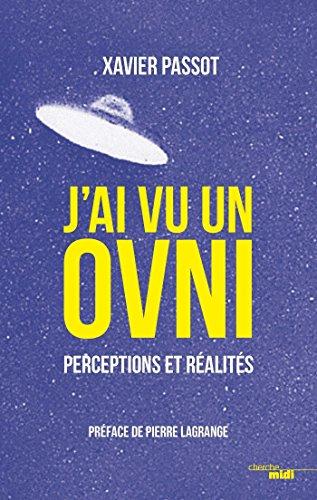 J'ai vu un OVNI par Xavier PASSOT