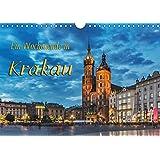 Ein Wochenende in Krakau (Wandkalender 2017 DIN A4 quer): Krakau - zu Besuch in der heimlichen Hauptstadt Polens (Monatskalender, 14 Seiten ) (CALVENDO Orte)