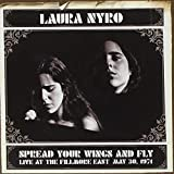Songtexte von Laura Nyro - Spread Your Wings and Fly: Live at the Fillmore East May 30, 1971