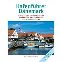 Hafenführer Dänemark: Dänische Ost- und Nordseehäfen / Schwedische Westküstenhäfen / Deutsche Ostseehäfen